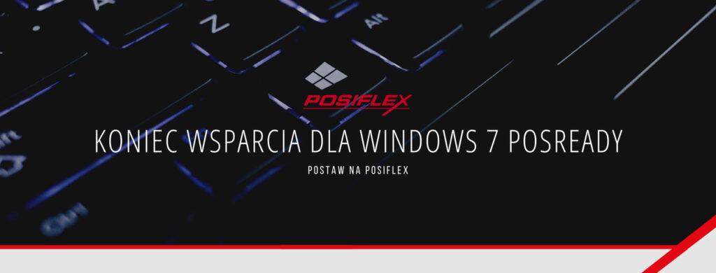 Koniec wsparcia dla Windows 7 POSReady